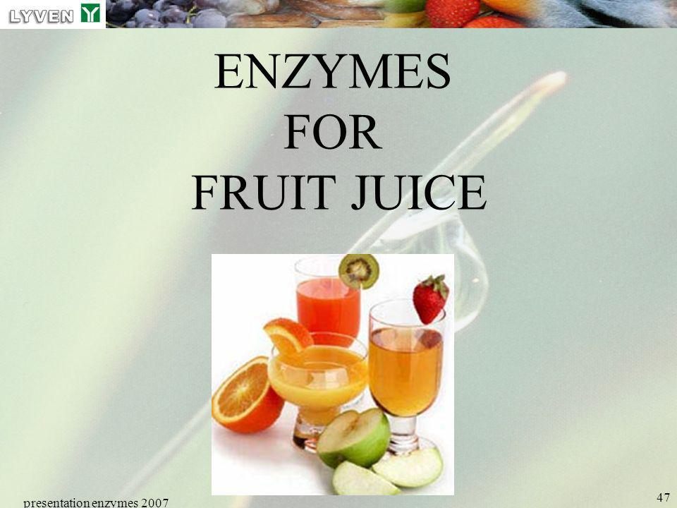 ENZYMES FOR FRUIT JUICE