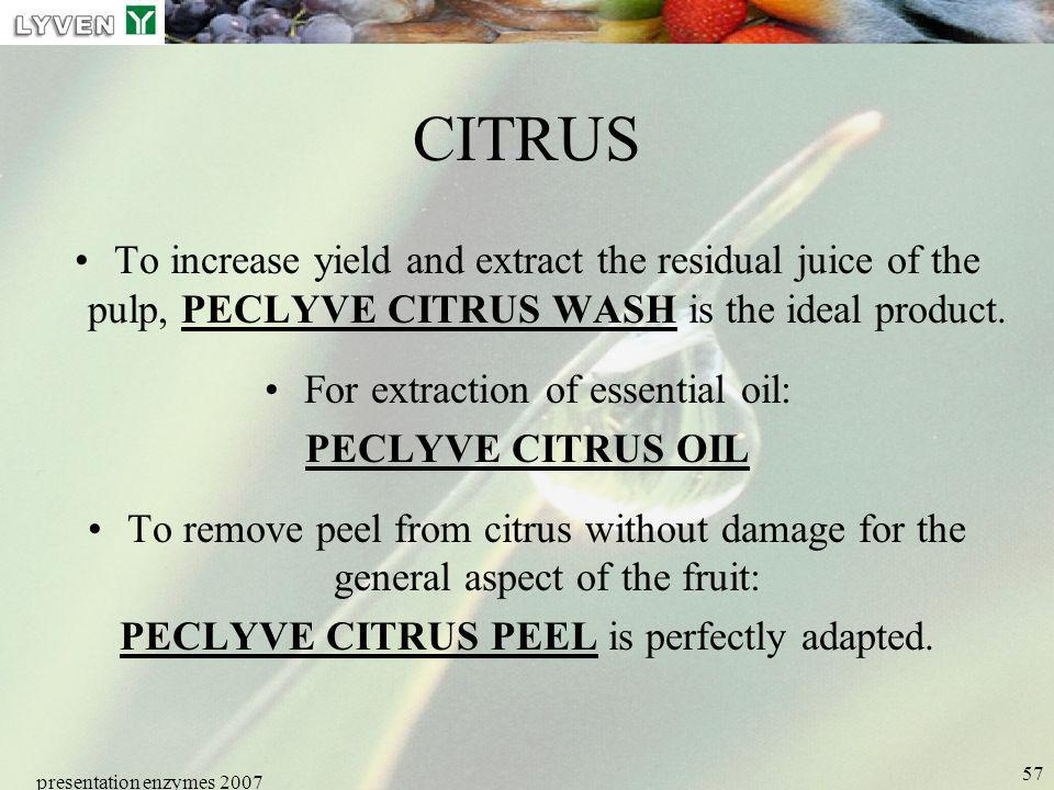 LYVEN CITRUS. To increase yield and extract the residual juice of the pulp, PECLYVE CITRUS WASH is the ideal product.