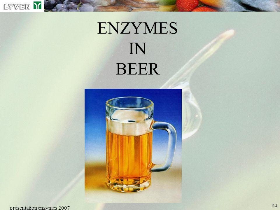 LYVEN ENZYMES IN BEER presentation enzymes 2007 Enzymes PRESENTATION