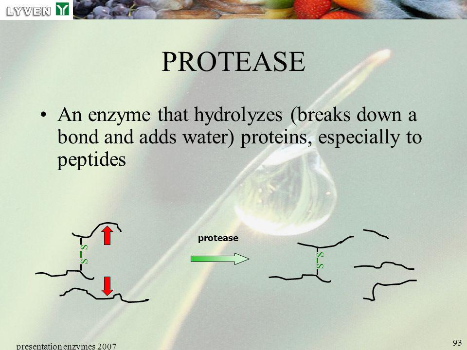 LYVEN PROTEASE. An enzyme that hydrolyzes (breaks down a bond and adds water) proteins, especially to peptides.