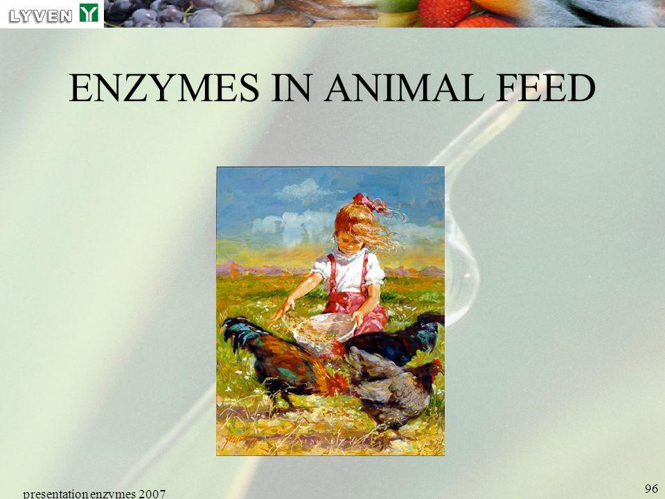 ENZYMES IN ANIMAL FEED presentation enzymes 2007 LYVEN
