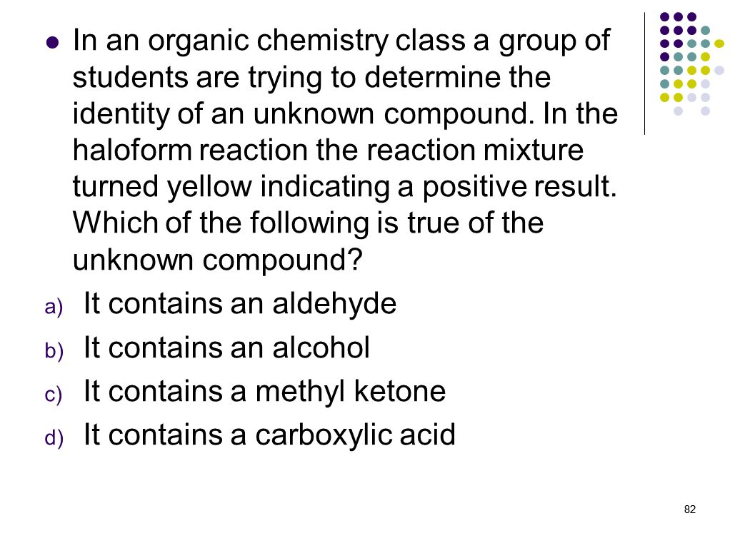 It contains an aldehyde It contains an alcohol
