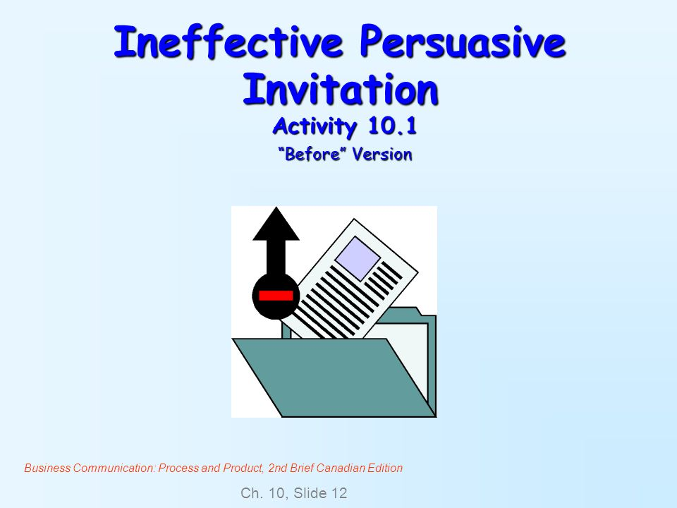 Ineffective Persuasive Invitation Activity 10.1 Before Version