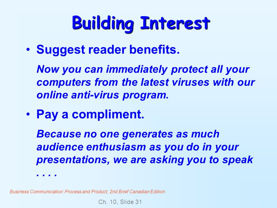 Building Interest Suggest reader benefits. Pay a compliment.