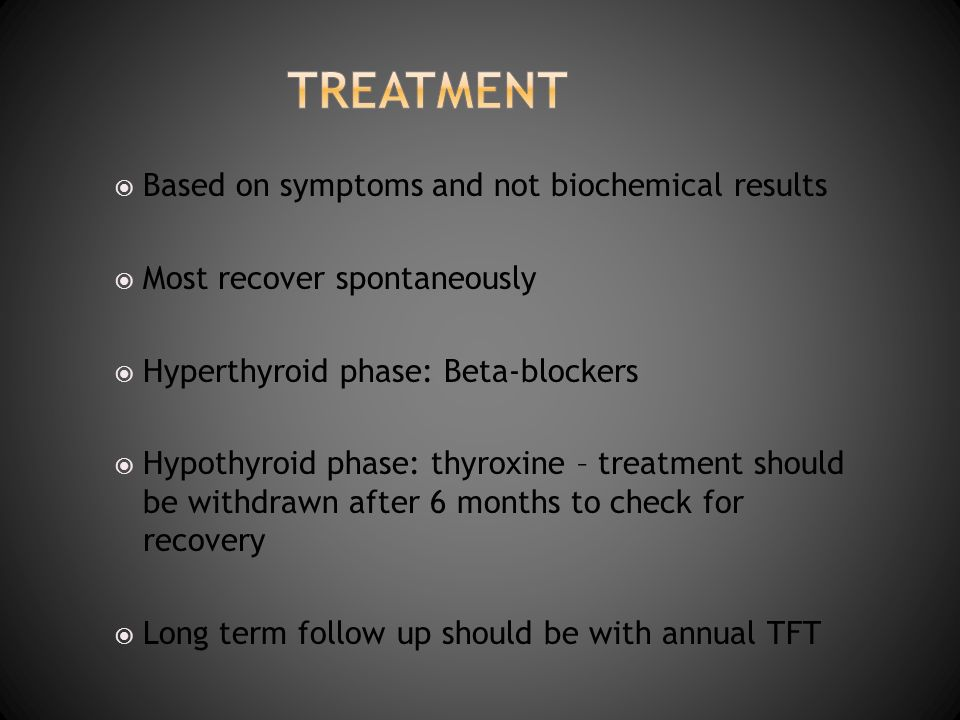 treatment Based on symptoms and not biochemical results