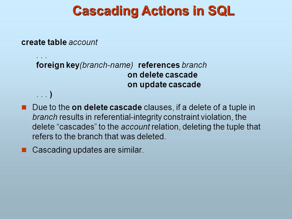 Cascading Actions in SQL