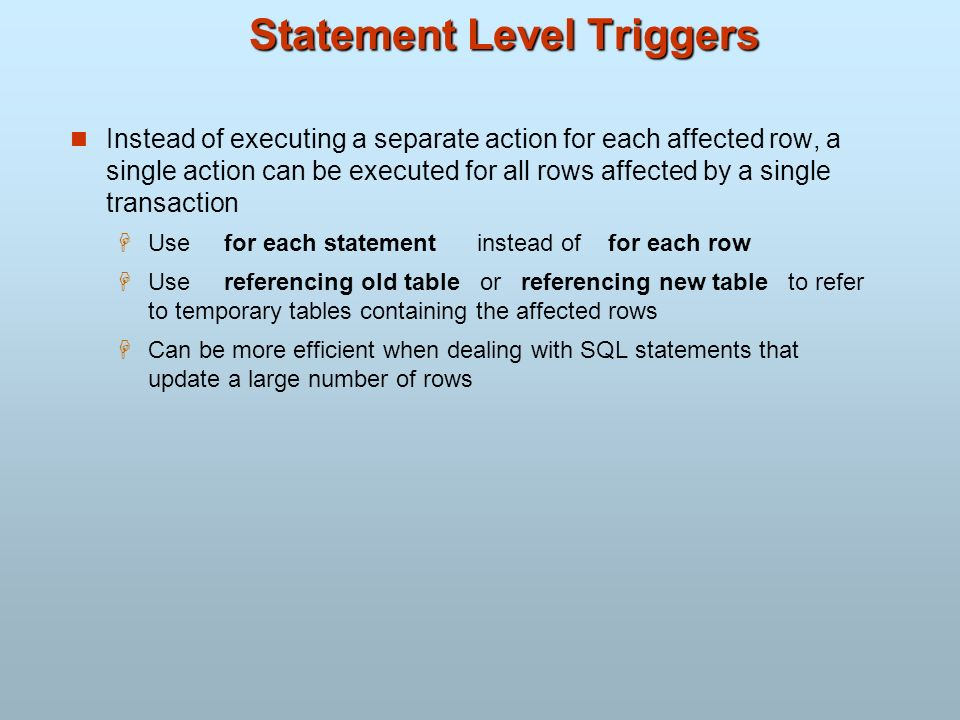 Statement Level Triggers
