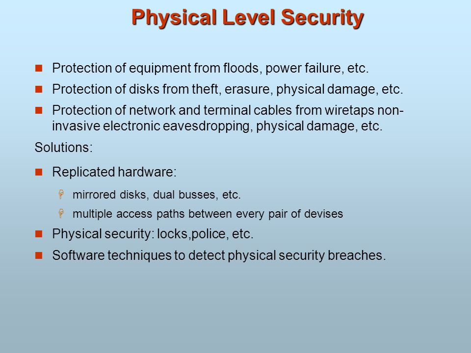Physical Level Security