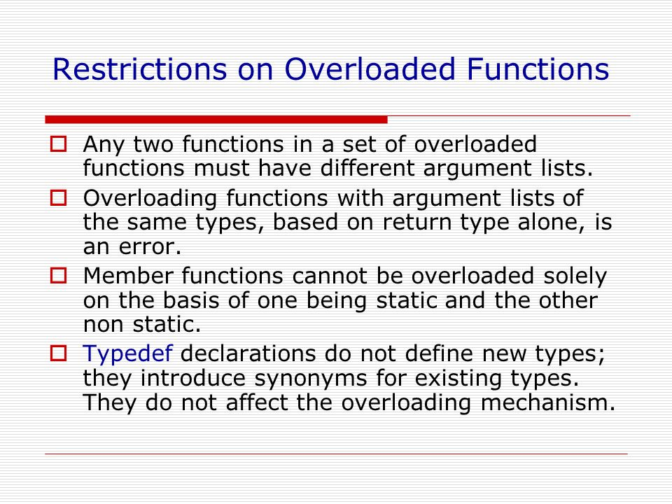Restrictions on Overloaded Functions