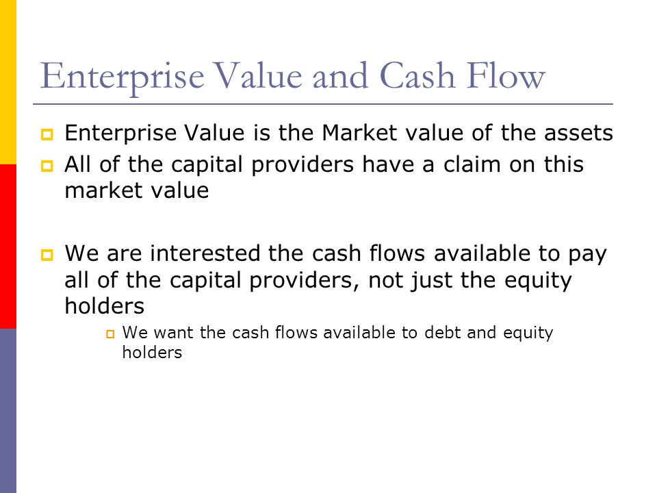Enterprise Value and Cash Flow