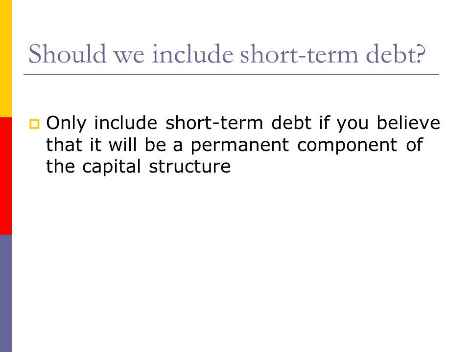 Should we include short-term debt