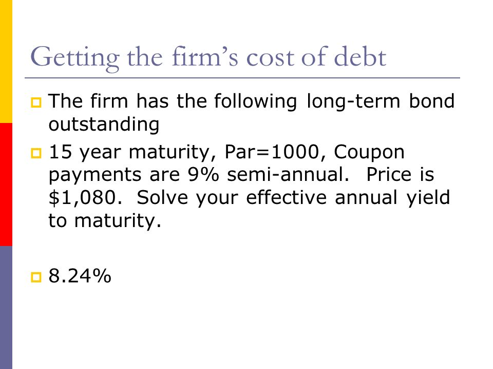 Getting the firm's cost of debt