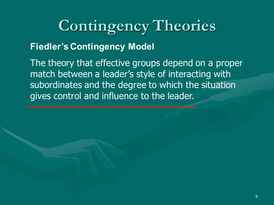 Contingency Theories Fiedler's Contingency Model