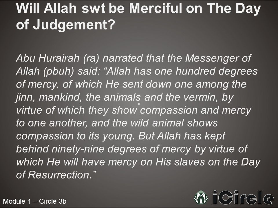 Will Allah swt be Merciful on The Day of Judgement