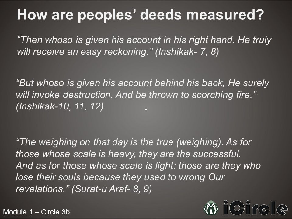 How are peoples' deeds measured