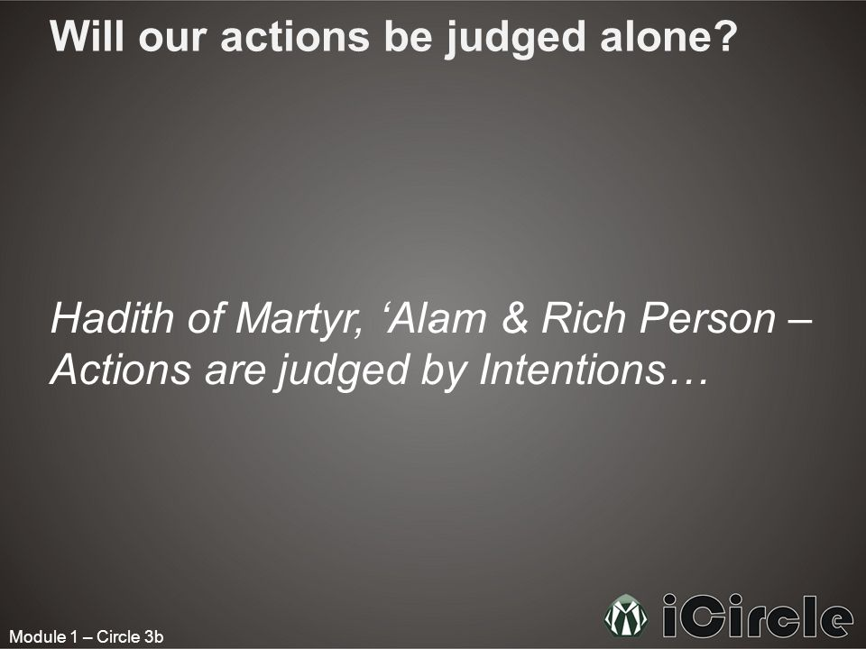 Will our actions be judged alone