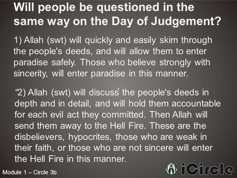 Will people be questioned in the same way on the Day of Judgement