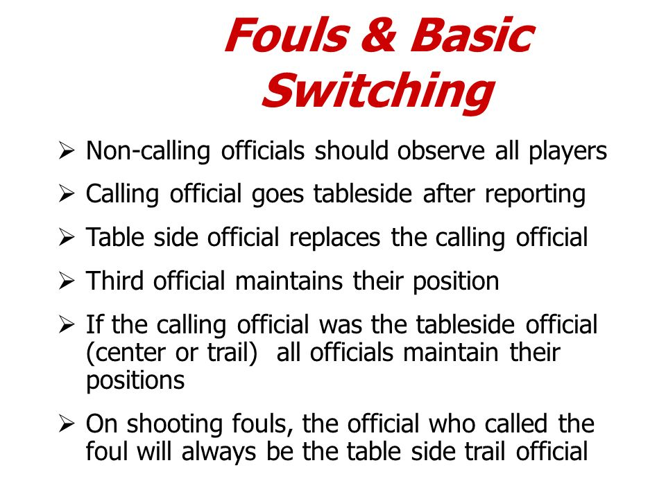 Fouls & Basic Switching