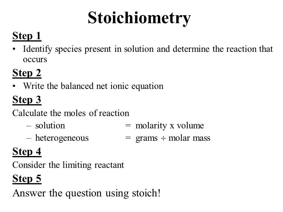 Stoichiometry Step 1 Step 2 Step 3 Step 4 Step 5