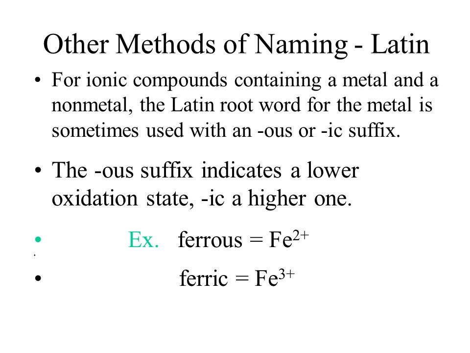 Other Methods of Naming - Latin