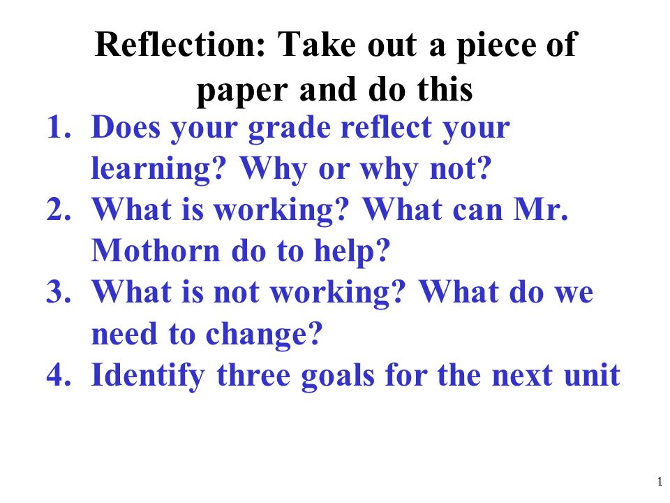 Reflection: Take out a piece of paper and do this