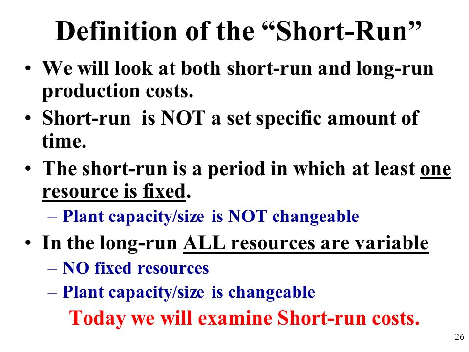 Definition of the Short-Run
