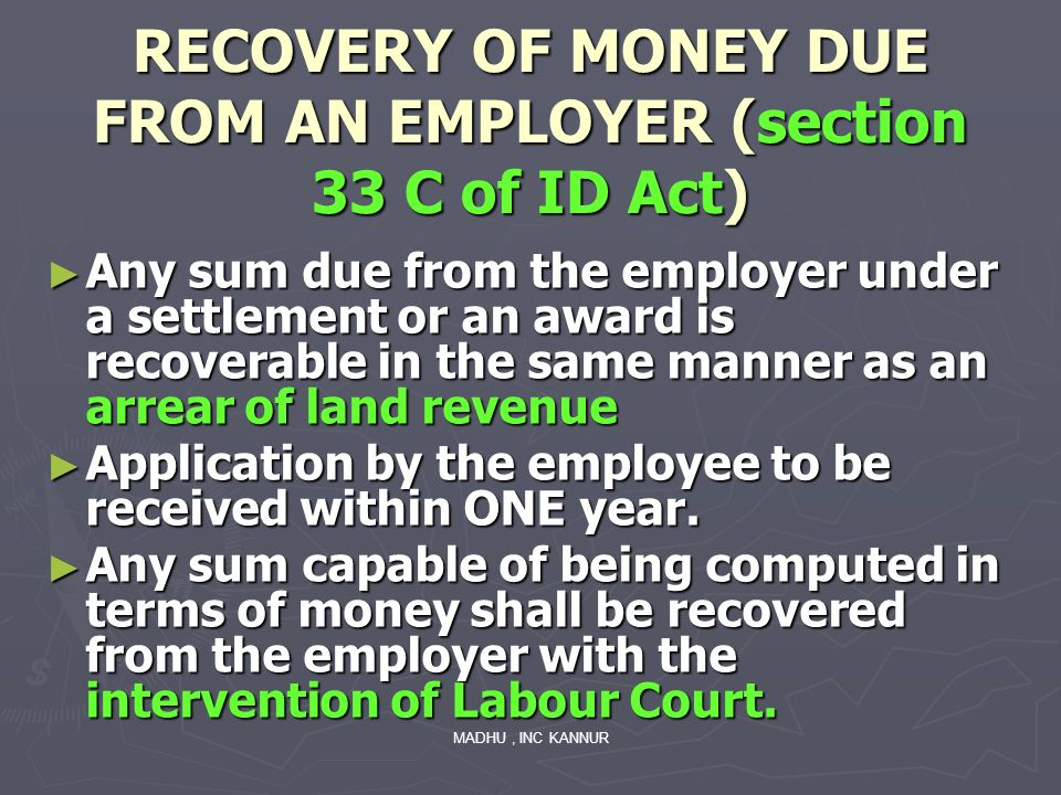 RECOVERY OF MONEY DUE FROM AN EMPLOYER (section 33 C of ID Act)