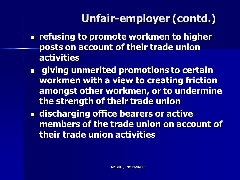 Unfair-employer (contd.)