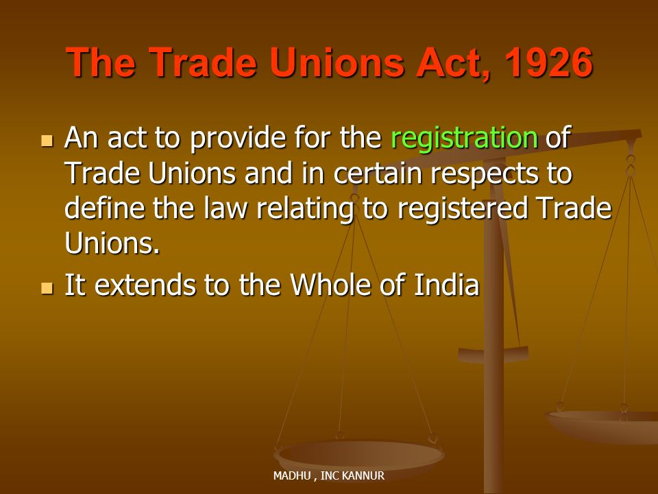 The Trade Unions Act, 1926