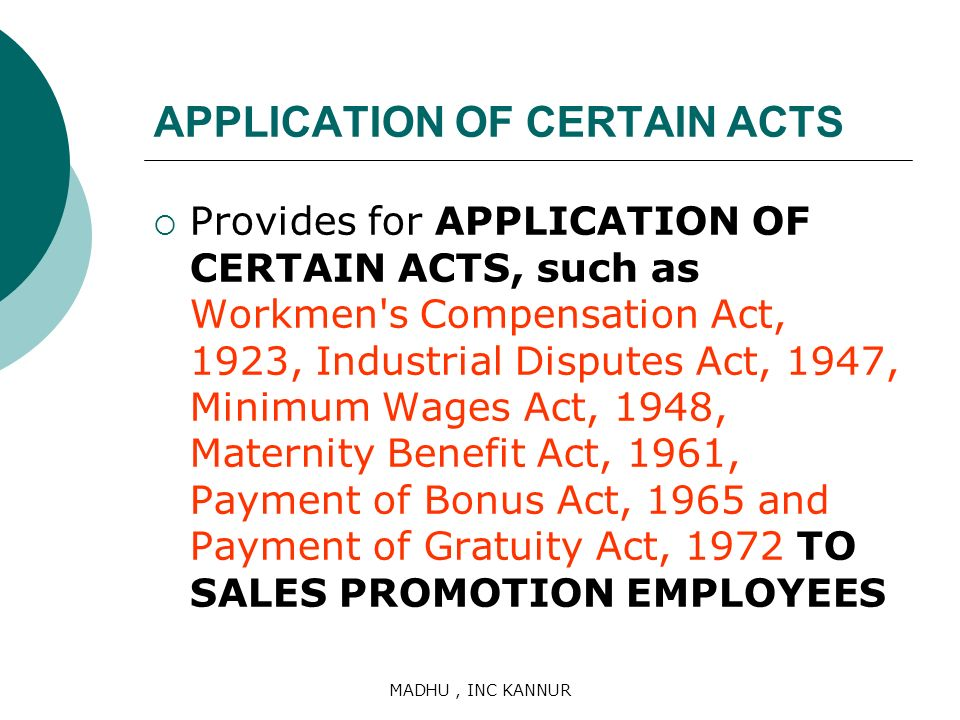 APPLICATION OF CERTAIN ACTS