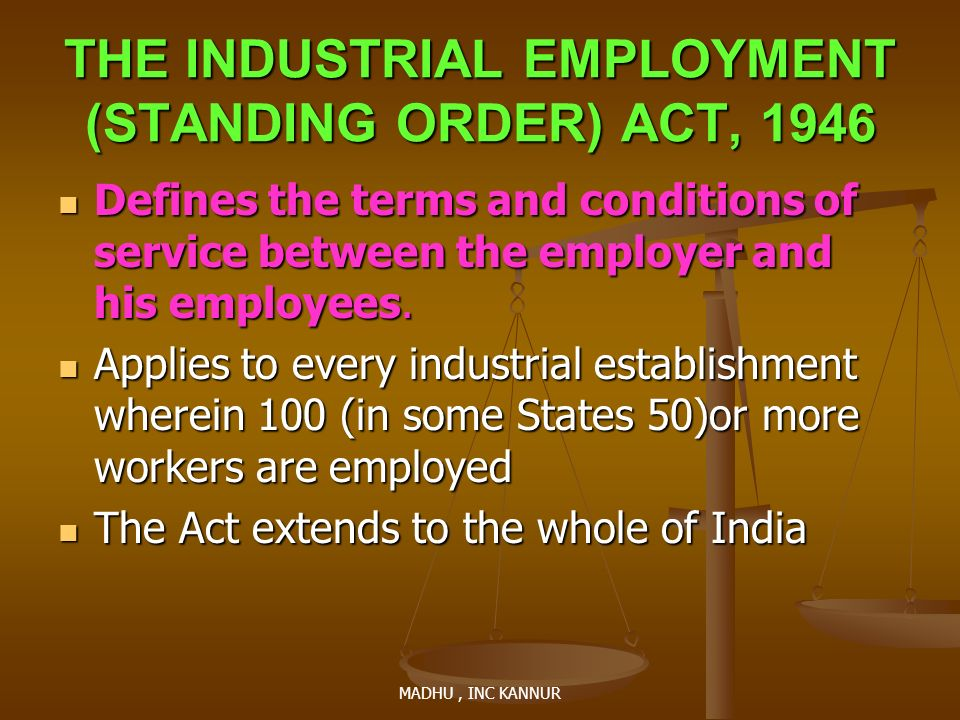 THE INDUSTRIAL EMPLOYMENT (STANDING ORDER) ACT, 1946