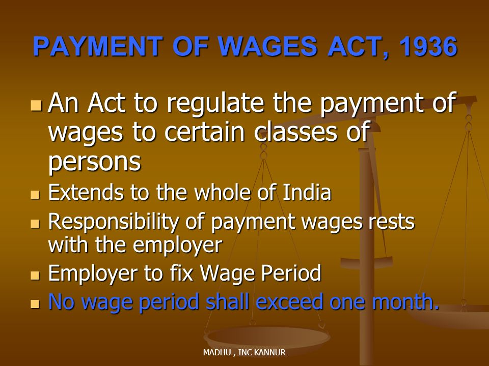 An Act to regulate the payment of wages to certain classes of persons
