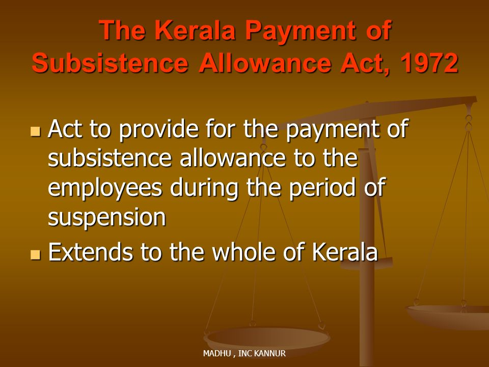The Kerala Payment of Subsistence Allowance Act, 1972