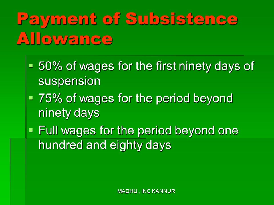 Payment of Subsistence Allowance