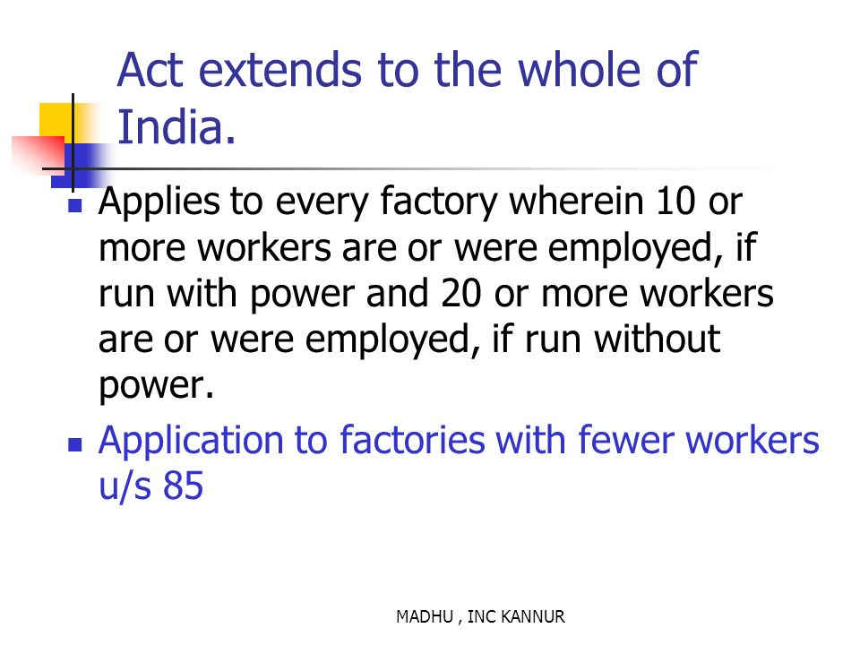 Act extends to the whole of India.