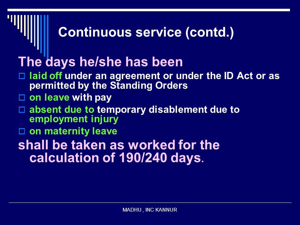 Continuous service (contd.)