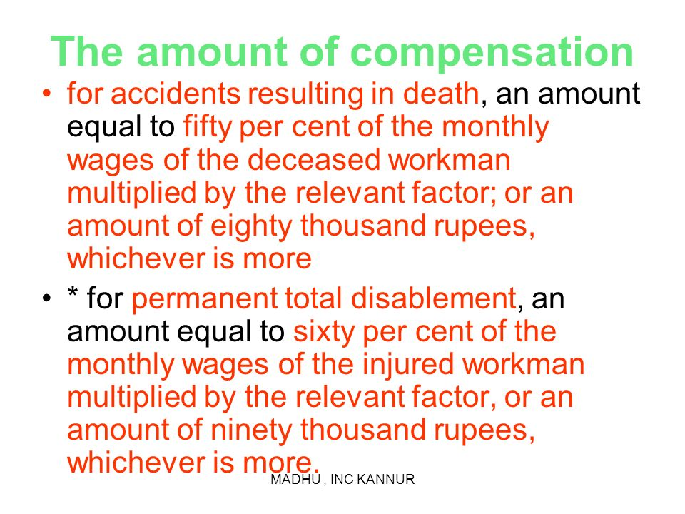 The amount of compensation