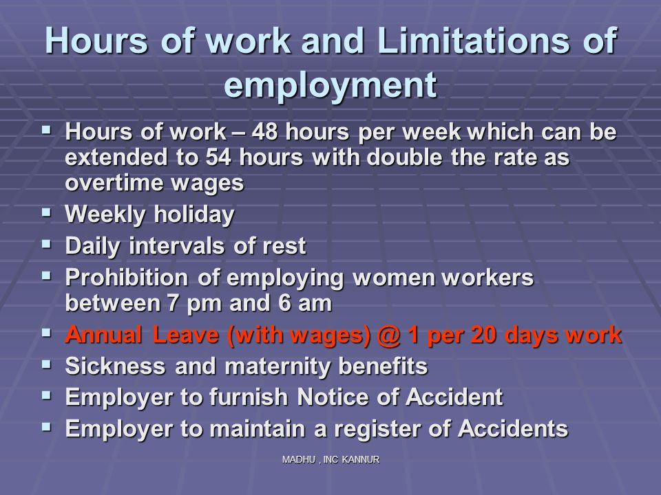 Hours of work and Limitations of employment