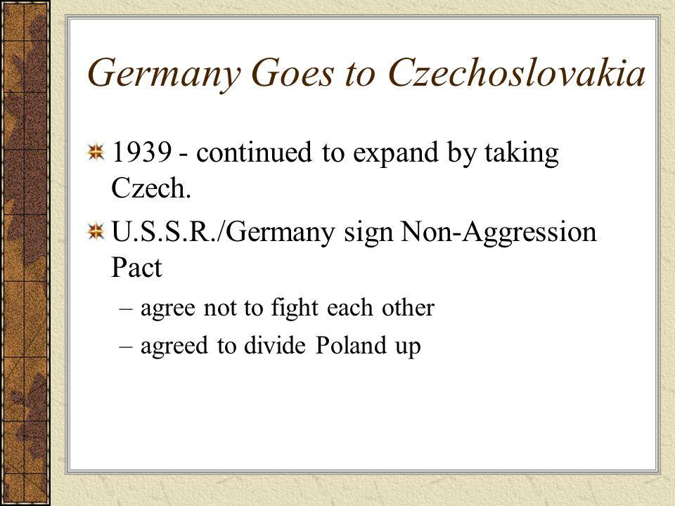 Germany Goes to Czechoslovakia