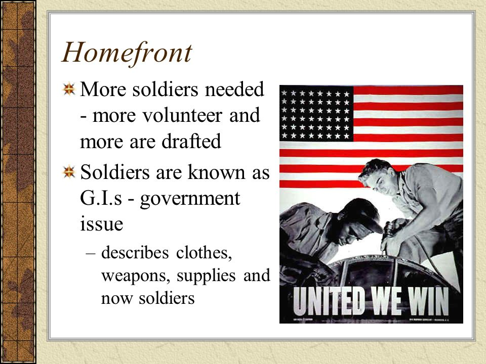 Homefront More soldiers needed - more volunteer and more are drafted