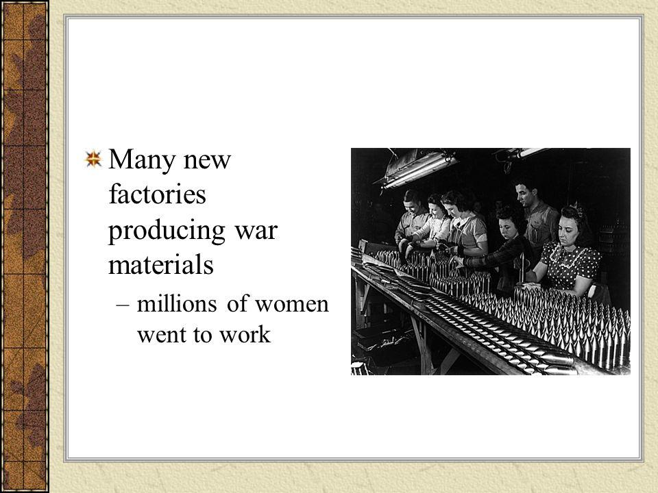 Many new factories producing war materials
