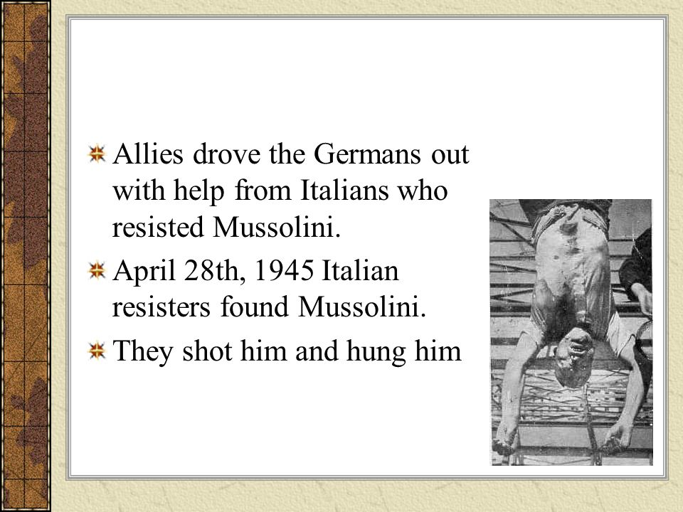 Allies drove the Germans out with help from Italians who resisted Mussolini.