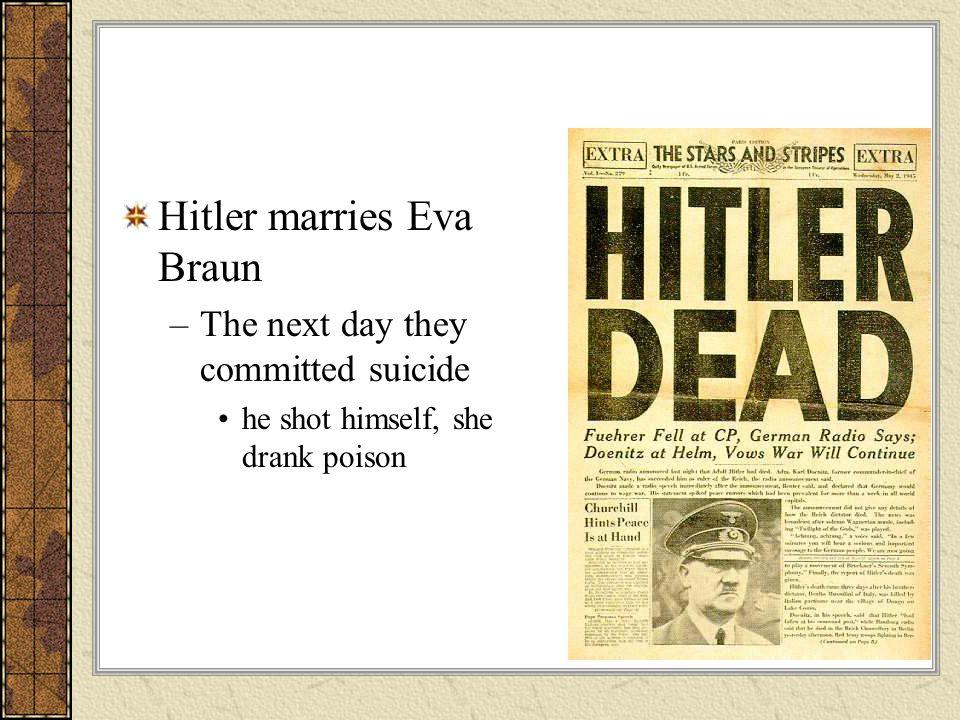 Hitler marries Eva Braun