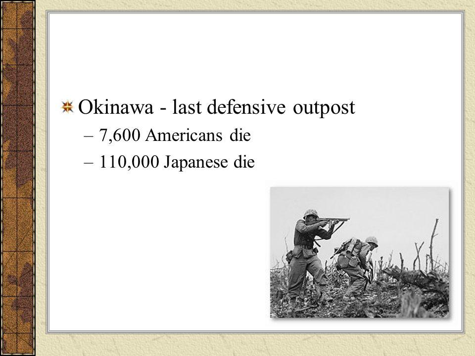 Okinawa - last defensive outpost