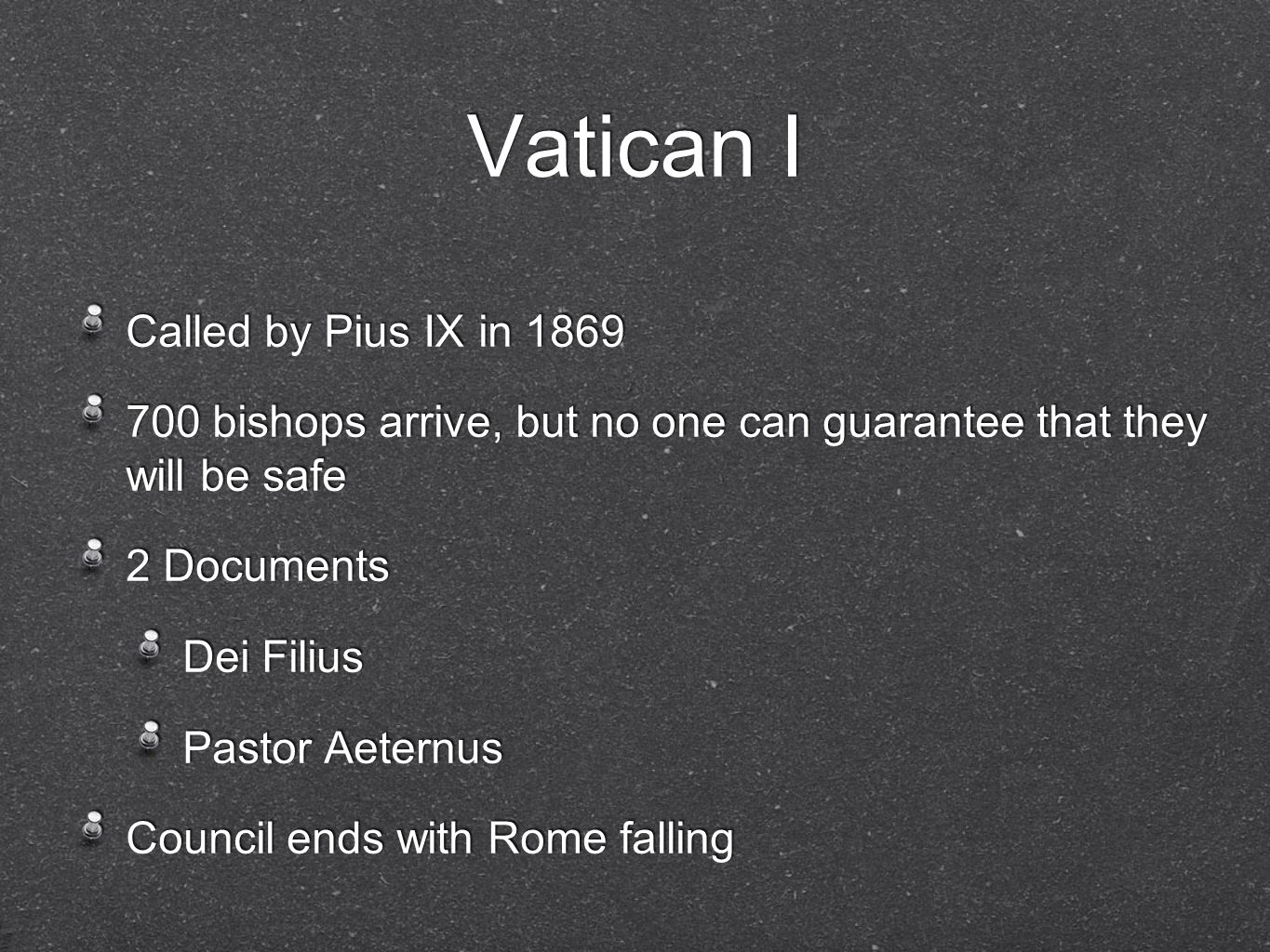 Vatican I Called by Pius IX in 1869