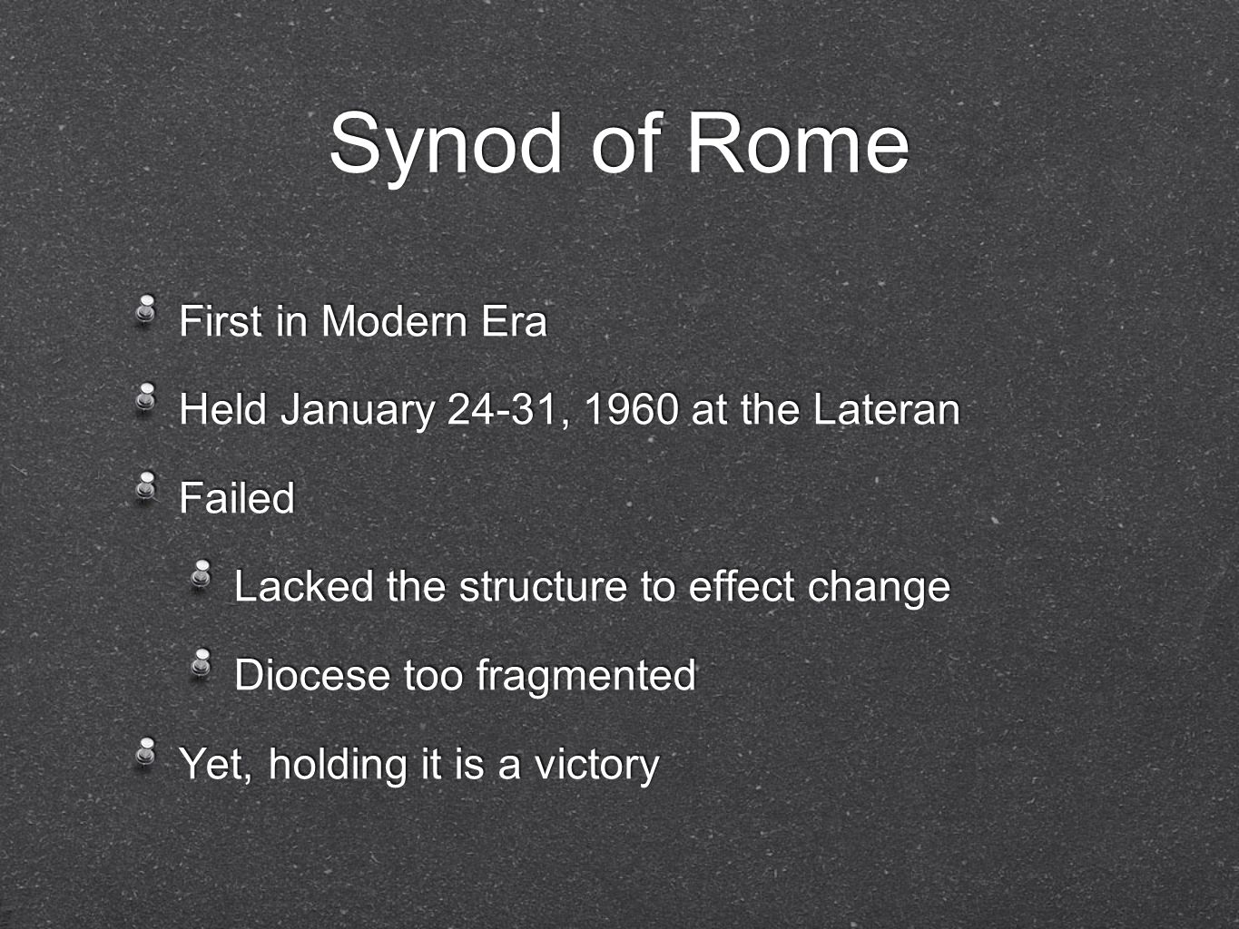 Synod of Rome First in Modern Era