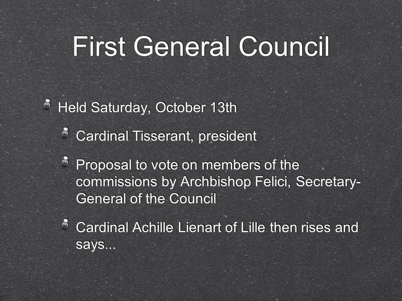 First General Council Held Saturday, October 13th