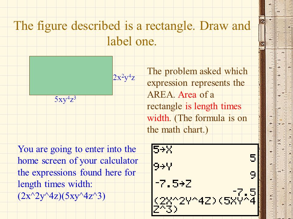 The figure described is a rectangle. Draw and label one.