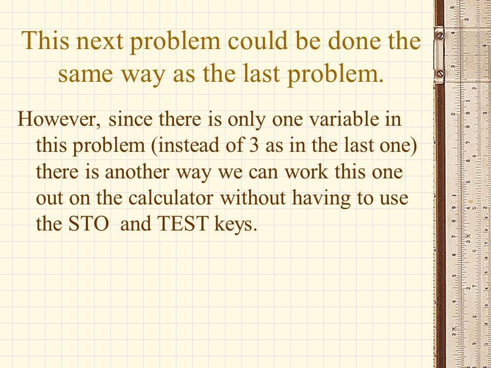 This next problem could be done the same way as the last problem.