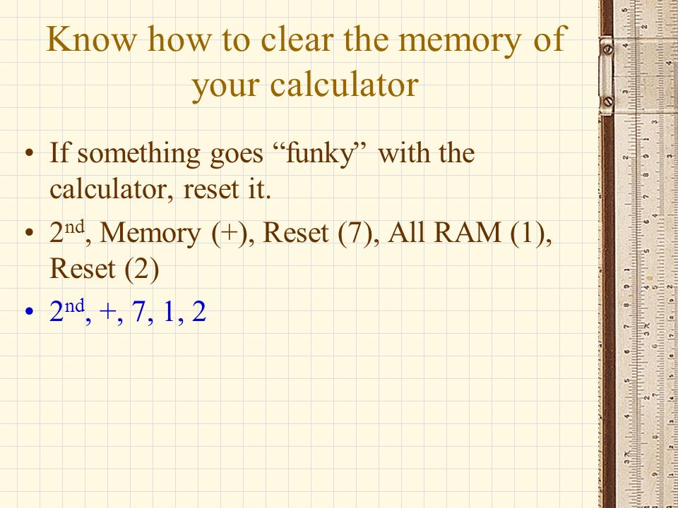 Know how to clear the memory of your calculator